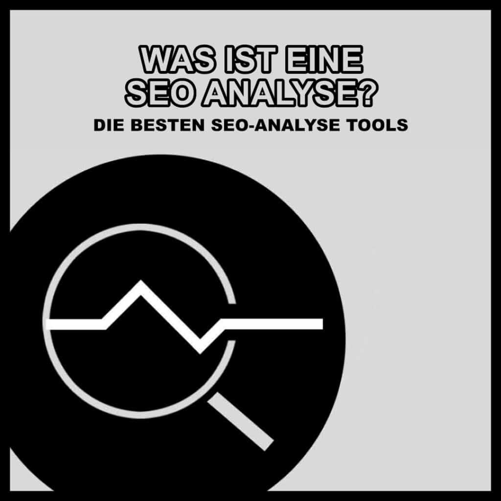Was ist eine SEO Analyse