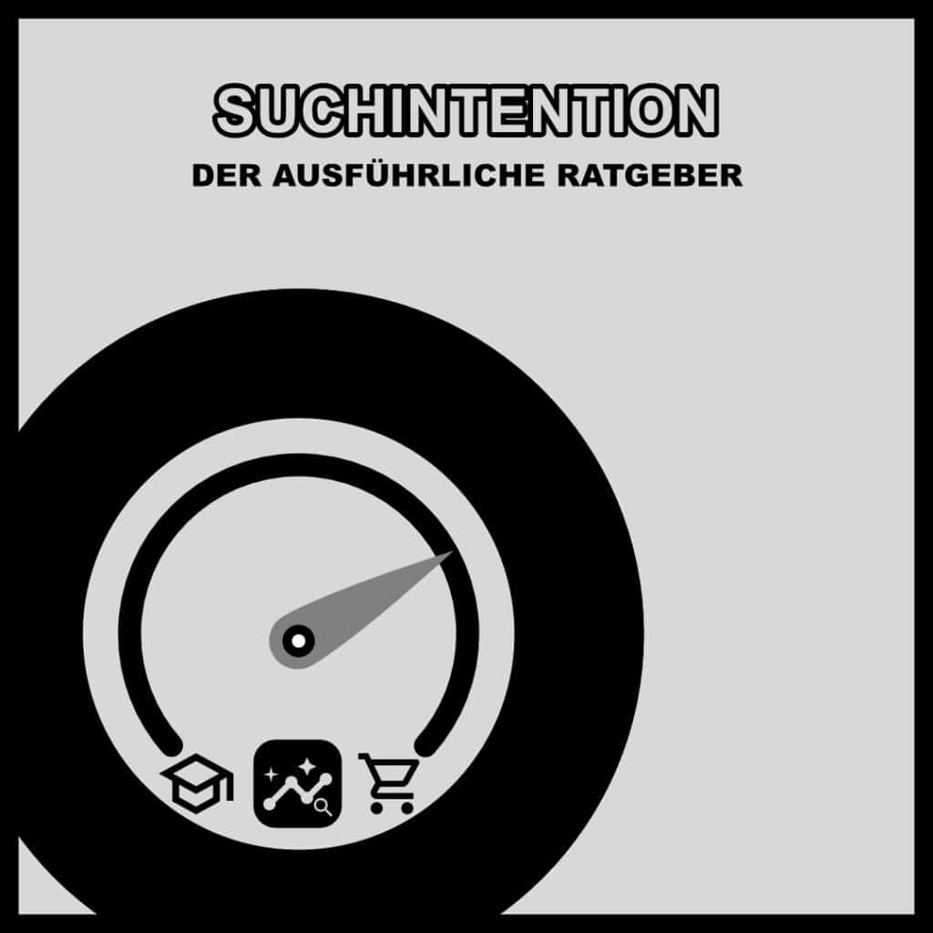 Suchintention - Search Intent